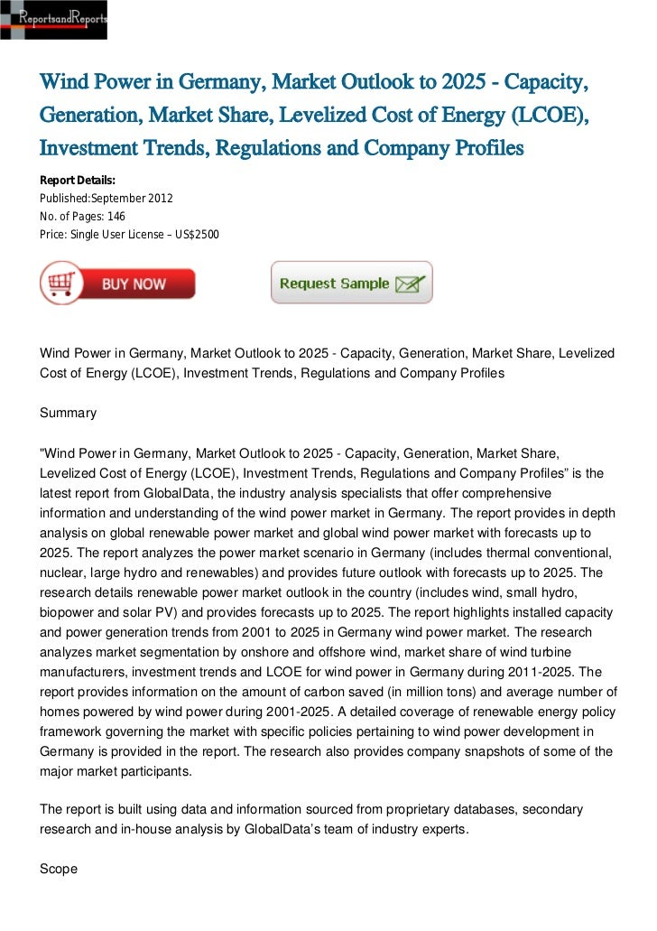 Wind Power in Germany, Market Outlook to 2025 - Capacity,Generation, Market Share, Levelized Cost of Energy (LCOE),Investm...