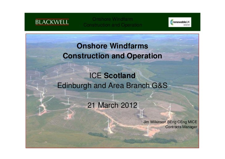 Onshore Windfarm        Construction and Operation    Onshore Windfarms Construction and Operation         ICE Scotland   ...