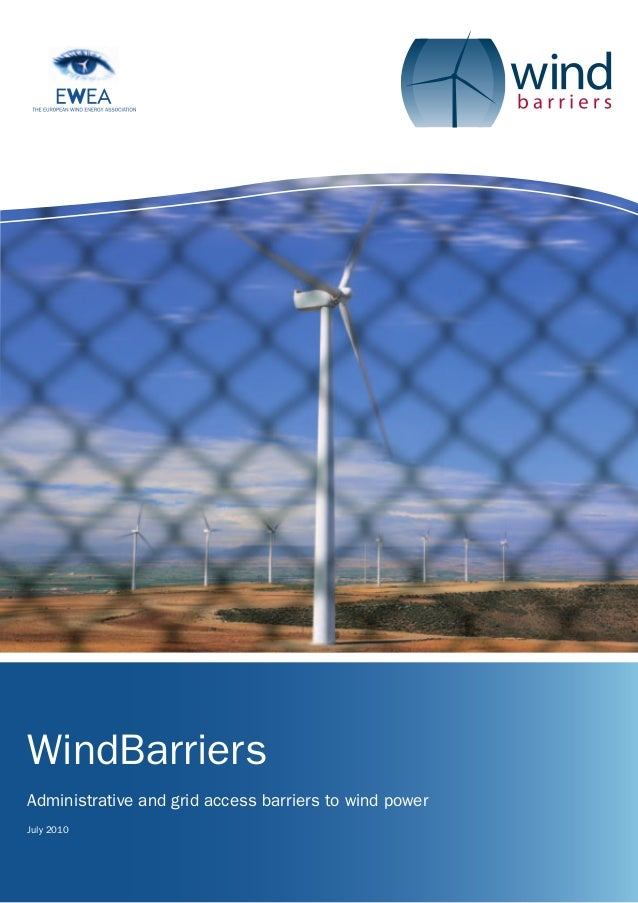 WindBarriersAdministrative and grid access barriers to wind powerJuly 2010
