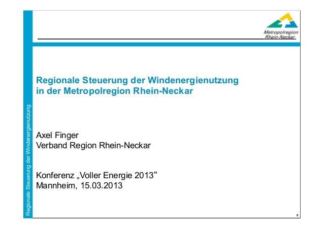 Regionale Steuerung der Windenergienutzung                                             in der Metropolregion Rhein-NeckarR...