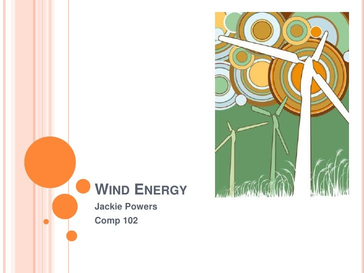 WIND ENERGY Jackie Powers Comp 102
