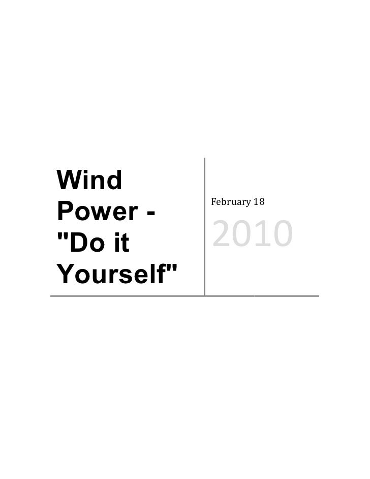 "Wind             February 18 Power - ""Do it      2010 Yourself"""