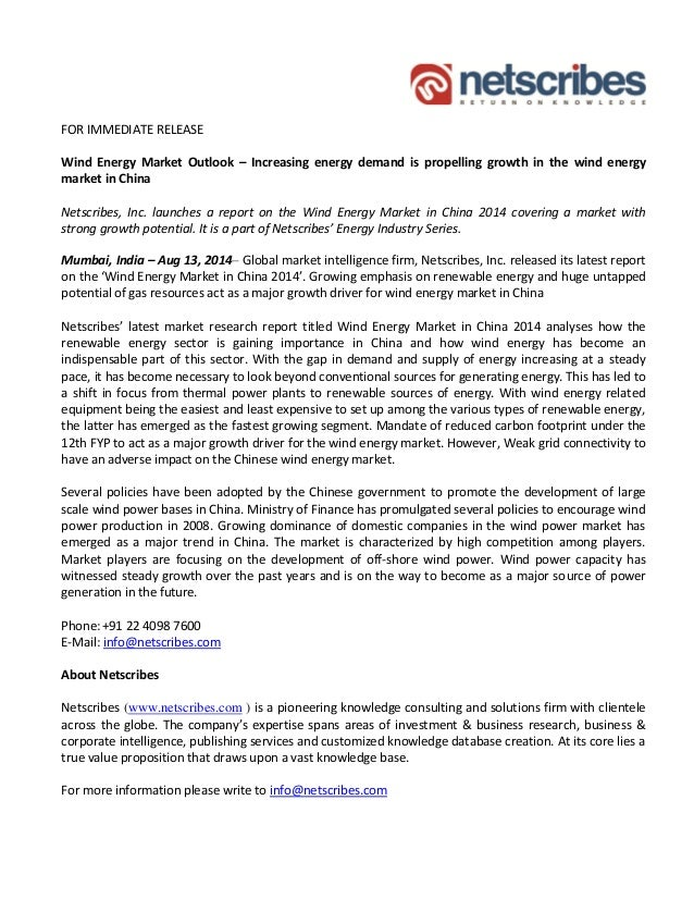 FOR IMMEDIATE RELEASE Wind Energy Market Outlook – Increasing energy demand is propelling growth in the wind energy market...