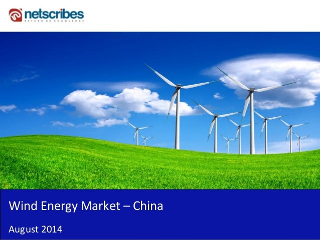 Wind Energy Market – China August 2014