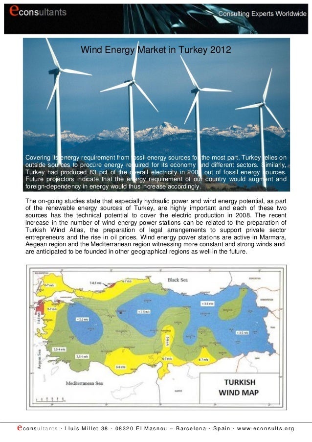 Wind Energy Market in Turkey 2012  Covering its energy requirement from fossil energy sources for the most part, Turkey re...