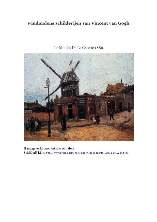 windmolens schilderijen van Vincent van Gogh  Le Moulin De La Galette 1886  Hand geverfd door Artisoo schilders Schilderij...