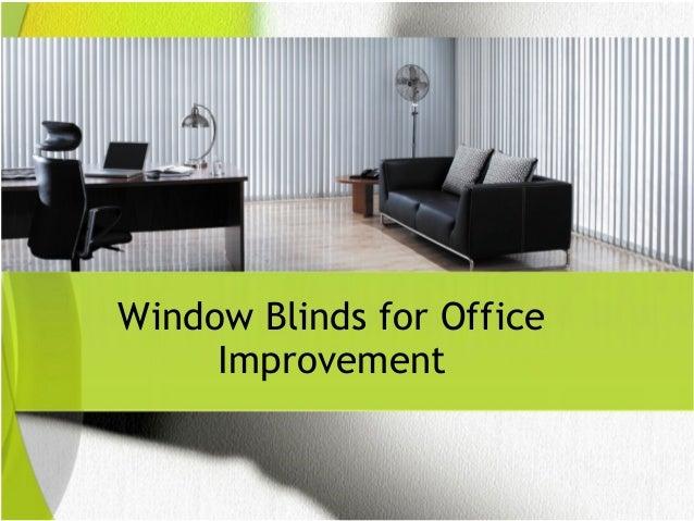 Window Blinds For Office Improvement 1 638?cbu003d1479247740