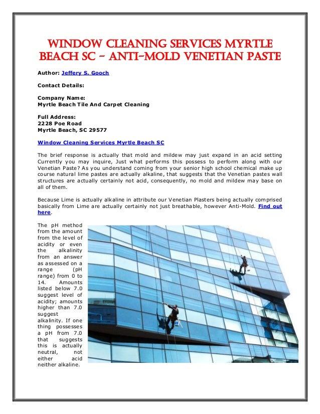 window cleaning services myrtle beach sc anti mold venetian paste author jeffery s