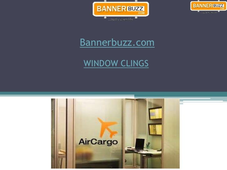 Bannerbuzz.comWINDOW CLINGS