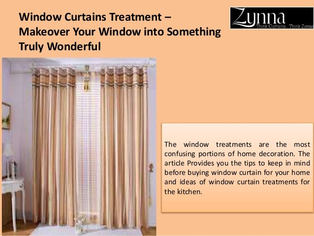 Window Curtains Treatment U2013 Makeover Your Window Into Something Truly  Wonderful The Window Treatments Are The ...