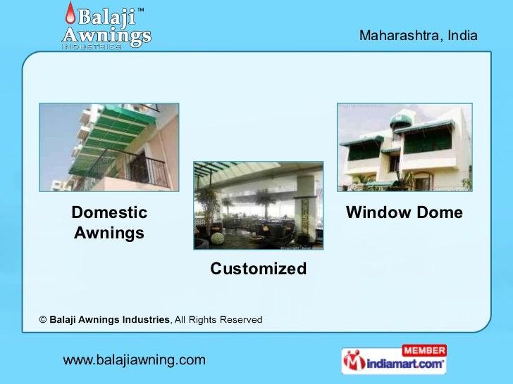 Window Dome By Balaji Awnings Industries Pune