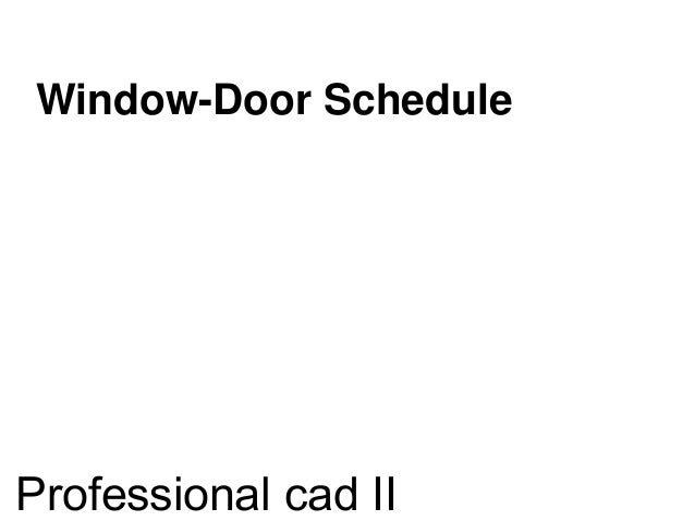 Window door schedule on revit architecture 2014