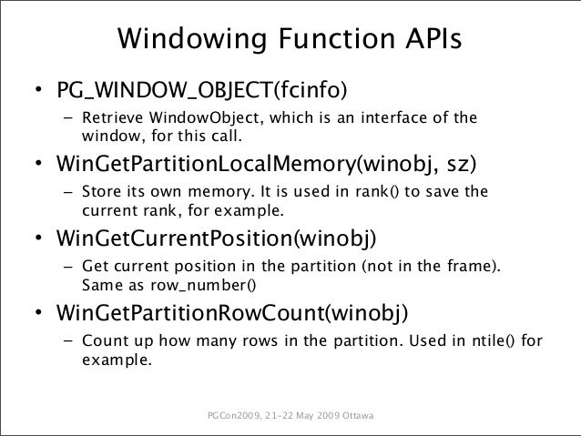 Introducing windowing functions pgcon 2009 for Window functions