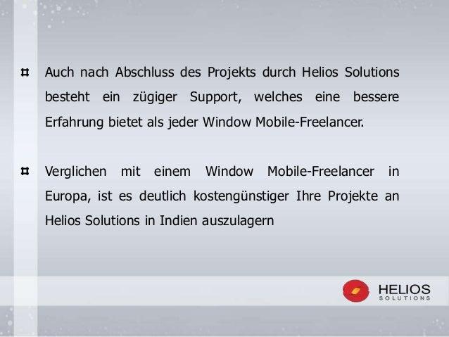 Auch nach Abschluss des Projekts durch Helios Solutions besteht ein zügiger Support, welches eine bessere Erfahrung bietet...
