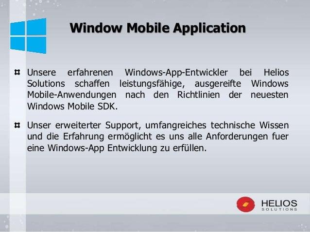 Unsere erfahrenen Windows-App-Entwickler bei Helios Solutions schaffen leistungsfähige, ausgereifte Windows Mobile-Anwendu...