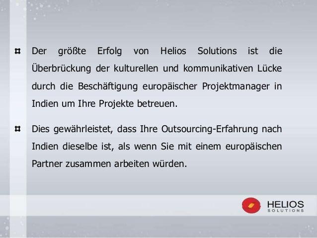 Der größte Erfolg von Helios Solutions ist die Überbrückung der kulturellen und kommunikativen Lücke durch die Beschäftigu...
