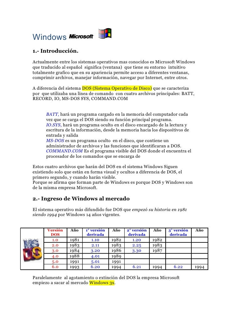 Windows 1.- Introducción. Actualmente entre los sistemas operativos mas conocidos es Microsoft Windows que traducido al es...