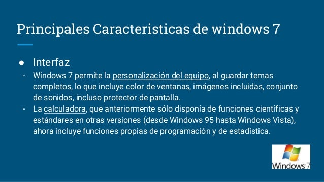 Windows 7 for Escritorio ergonomico caracteristicas