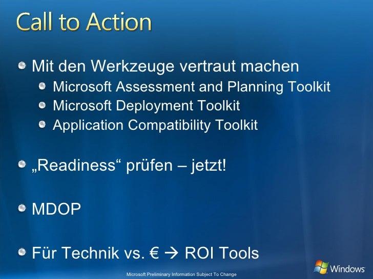 <ul><li>Mit den Werkzeuge vertraut machen </li></ul><ul><ul><li>Microsoft Assessment and Planning Toolkit </li></ul></ul><...