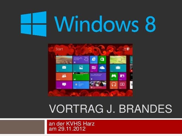 VORTRAG J. BRANDES an der KVHS Harz am 29.11.2012