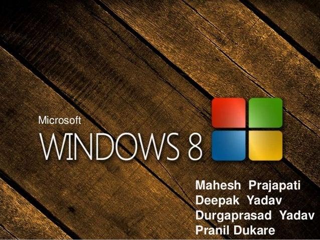 Microsoft            Mahesh Prajapati            Deepak Yadav            Durgaprasad Yadav            Pranil Dukare