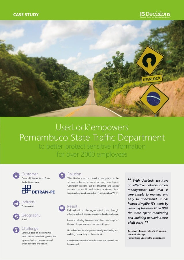 CASE STUDY  UserLock empowers  Pernambuco State Traffic Department to better protect sensitive information for over 2000 e...