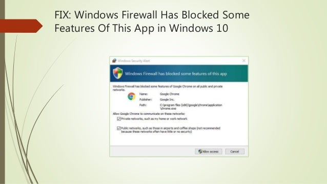 FIX: Windows Firewall Has Blocked Some Features Of This App