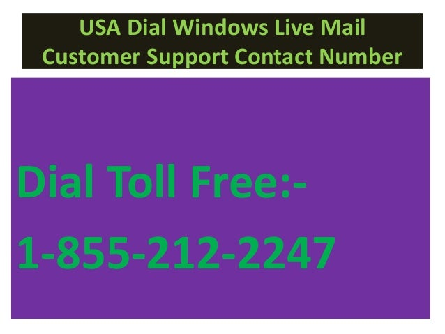 windows live mail technical support 1 855 791 4041 customer service