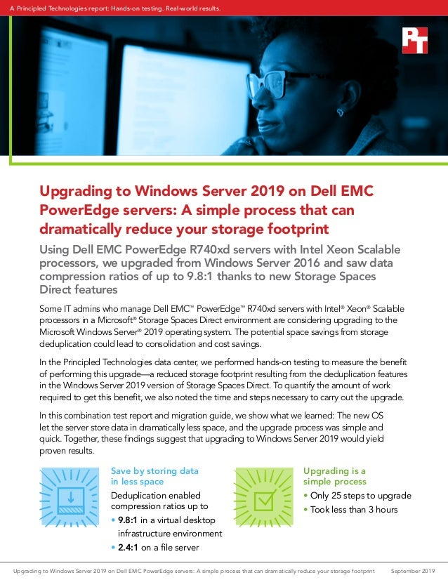 Upgrading to Windows Server 2019 on Dell EMC PowerEdge servers: A simple process that can dramatically reduce your storage...