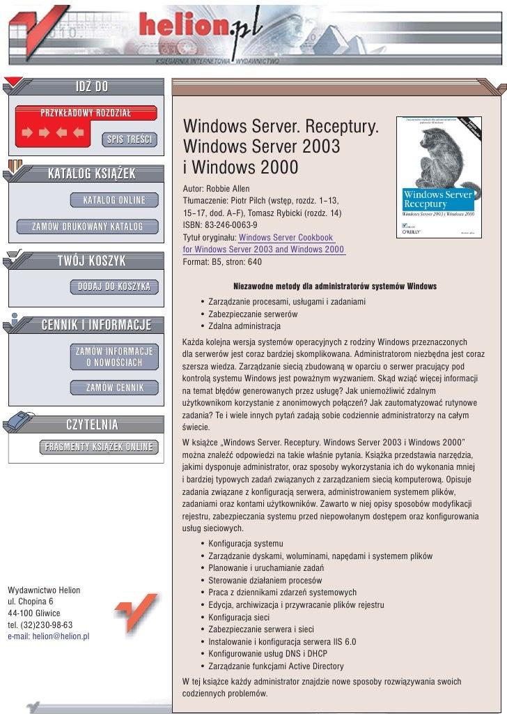 IDZ DO          PRZYK£ADOWY ROZDZIA£                                          Windows Server. Receptury.                  ...