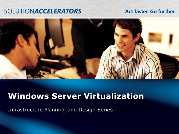 Windows Server Virtualization Infrastructure Planning and Design Series
