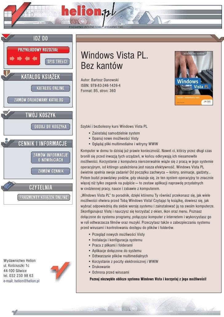 Windows Vista PL.                            Bez kantów                            Autor: Bartosz Danowski                ...