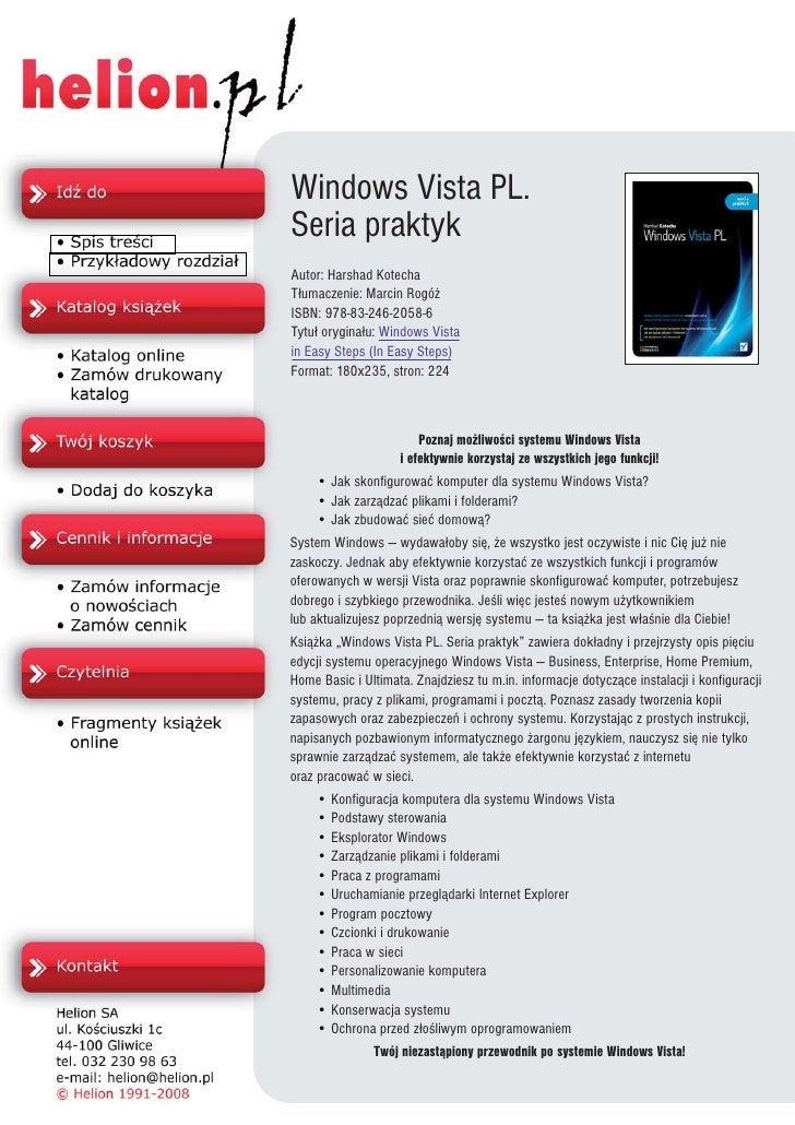Windows Vista PL. Seria praktyk Autor: Harshad Kotecha T³umaczenie: Marcin Rogó¿ ISBN: 978-83-246-2058-6 Tytu³ orygina³u: ...