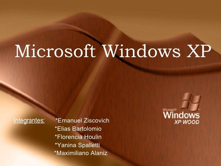 Microsoft Windows XP   *Emanuel Ziscovich *Elias Bartolomio *Florencia Houlin *Yanina Spalletti *Maximiliano Alaniz Integr...