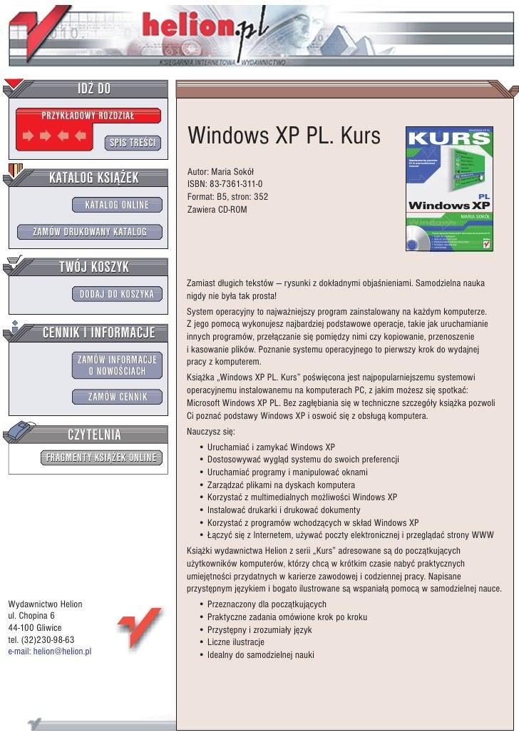 IDZ DO          PRZYK£ADOWY ROZDZIA£                             SPIS TRE CI   Windows XP PL. Kurs                        ...