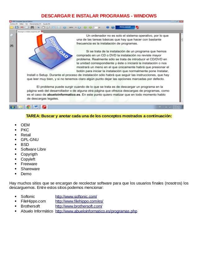 DESCARGAR E INSTALAR PROGRAMAS - WINDOWS TAREA: Buscar y anotar cada una de los conceptos mostrados a continuación:  OEM ...