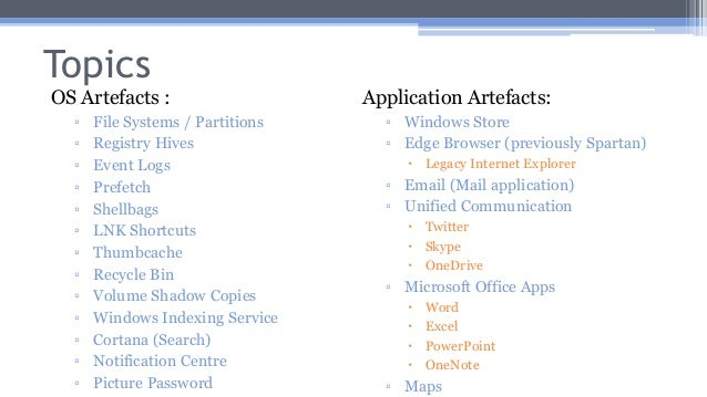 Windows 10 Forensics: OS Evidentiary Artefacts Slide 2