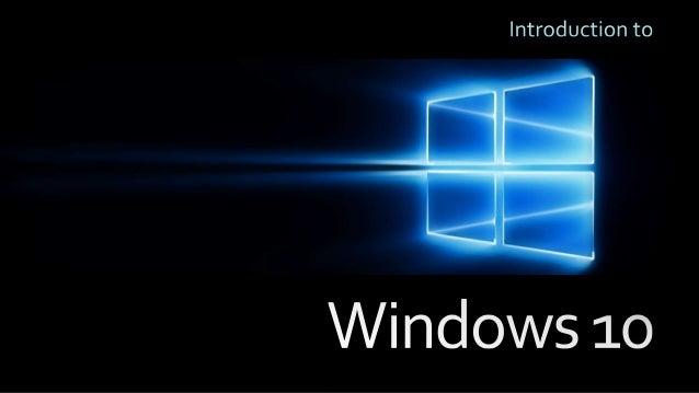 Windows 10 Introduction