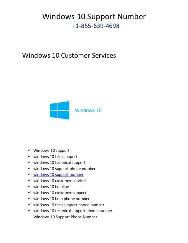 Windows 10 support phone number +1 855-639-4698