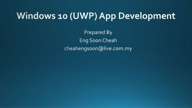 https://github.com/cheahengsoon/Windows-10-Basic http://www.microsoftvirtualacademy.com/training-courses/a- developers-gui...