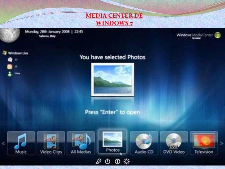 MEDIA CENTER DE WINDOWS 7<br />