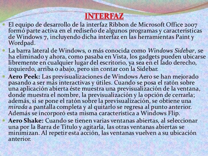 INTERFAZ<br />El equipo de desarrollo de la interfaz Ribbon de Microsoft Office 2007 formó parte activa en el rediseño de ...