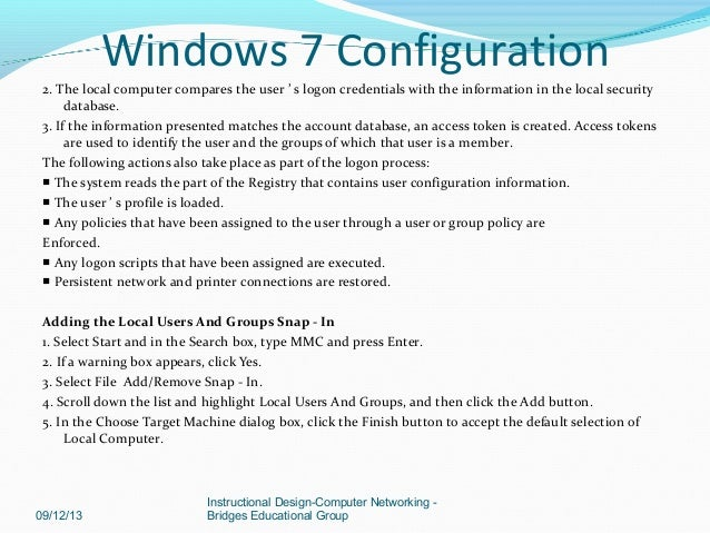 windows 7 config Configure windows 10 mobile devices these topics help you configure the features and apps and start screen for a device running windows 10 mobile, as well as how to configure a kiosk device that runs a single app.