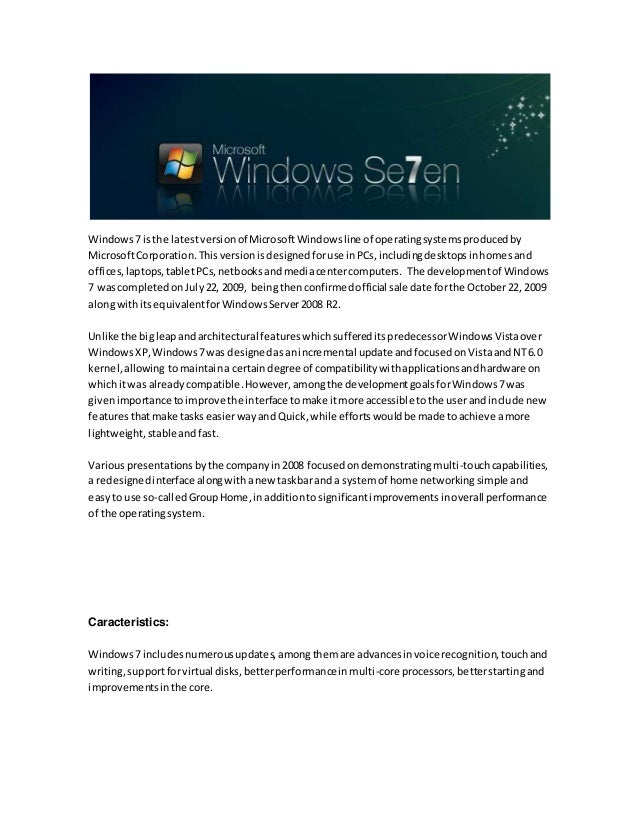 1 Microsoft Hella O: Windows 7 Is The Latest Version Of Microsoft Windows Line