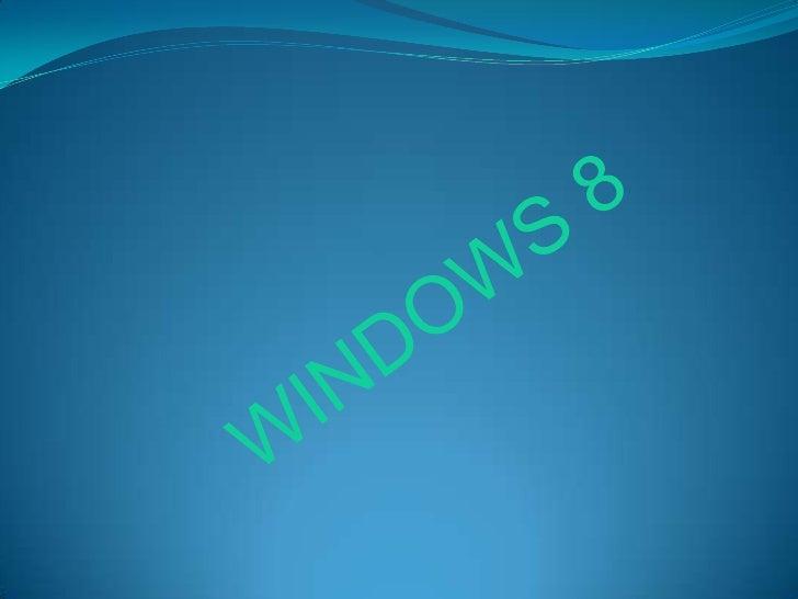 WINDOWS 8<br />