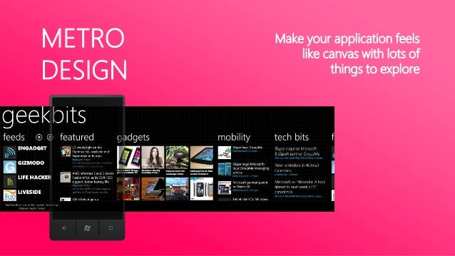 METRODESIGNDesign made easy with clear guidelinesMicrosoft has clear guidelines on everythingFonts, colors and positioning...
