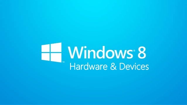 Hardware & Devices