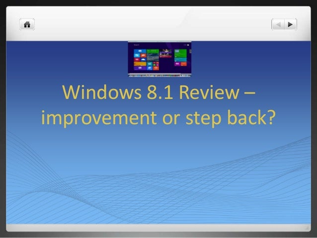 Windows 8.1 Review – improvement or step back?
