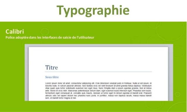 TypographieCalibriPolice adoptée dans les interfaces de saisie de l'utilisateur