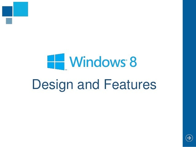 Design and Features